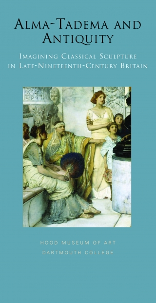 Cover of the exhibition brochure for Alma-Tadema and Antiquity: Imagining Classical Sculpture in Late-Ninteeth Century Britain.