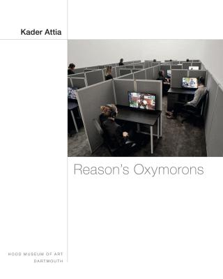 Cover of the exhibition brochure for Kader Attia: Reason's Oxymorons.