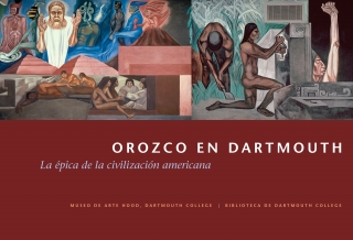 "Cover of the Spanish language version of ""Orozco at Dartmouth: The Epic of American Civilization"" booklet."