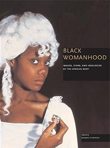 Cover of Black Womanhood