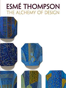 Cover of Esme Thompson: The Alchemy of Design