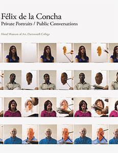 Cover of Felix de la Concha: Private Portraits / Public Conversations