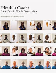 Cover of Felix de la Concha: Private Portraits / Public Conversations