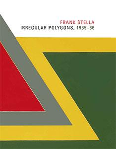 Cover of Frank Stella: Irregular Polygons, 1965-66