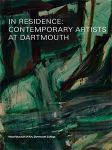 Cover of In Residence: Contemporary Artists at Dartmouth