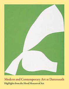 Cover of Modern and Contemporary Art at Dartmouth