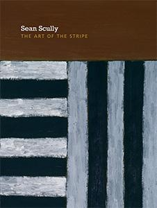 Cover of Sean Scully: The Art of the Stripe
